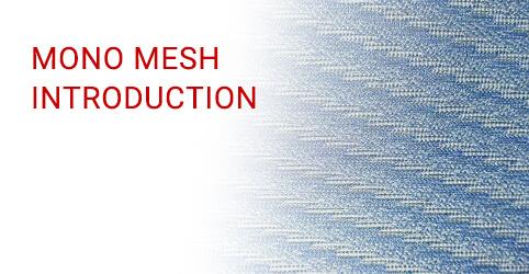 Mono Mesh Introduction